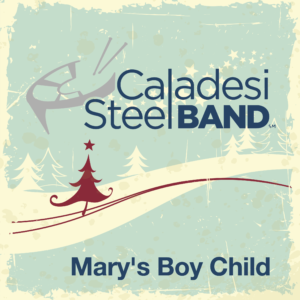 Marys Boy Child - Caladesi Steel Band CD Cover